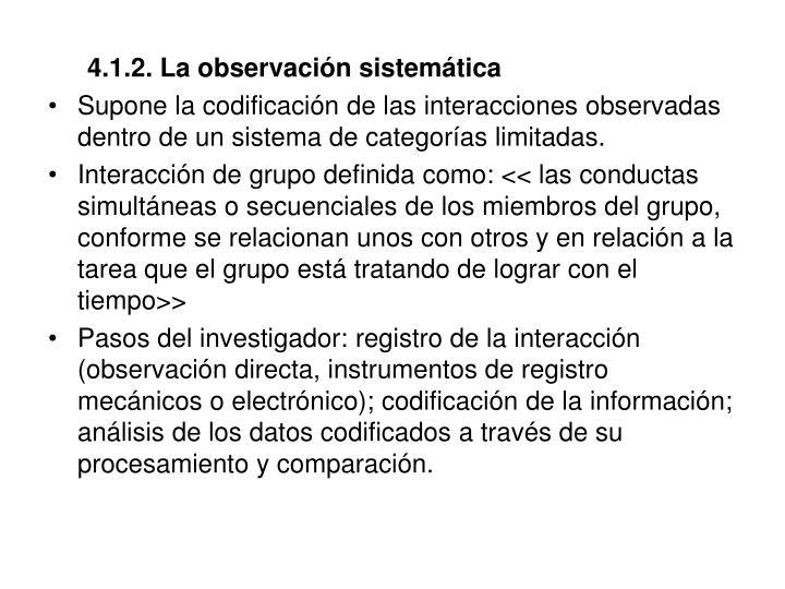 4.1.2. La observación sistemática