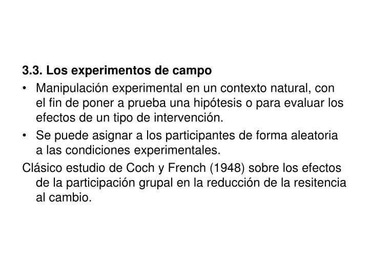 3.3. Los experimentos de campo