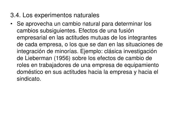 3.4. Los experimentos naturales