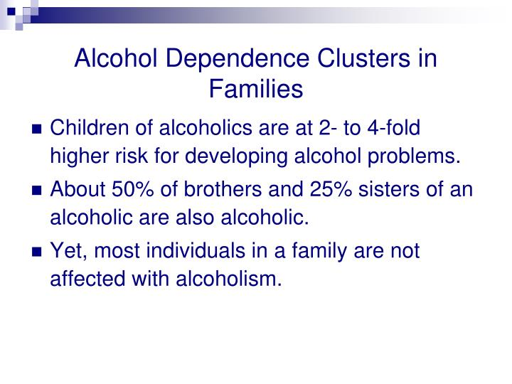 Alcohol Dependence Clusters in Families