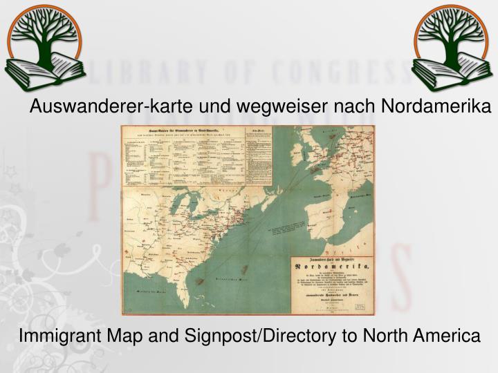Auswanderer-karte und wegweiser nach Nordamerika