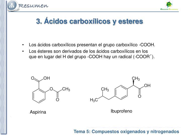3. Ácidos carboxílicos y esteres