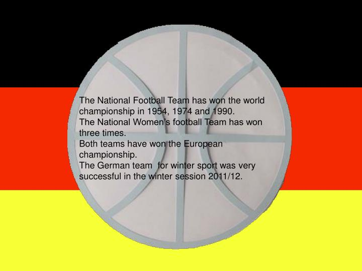 The National Football Team has won the world championship in 1954, 1974 and 1990.