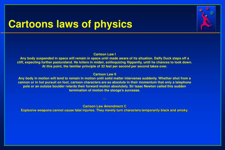 Cartoons laws of physics
