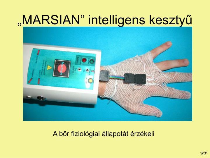 """""""MARSIAN"""" intelligens kesztyű"""