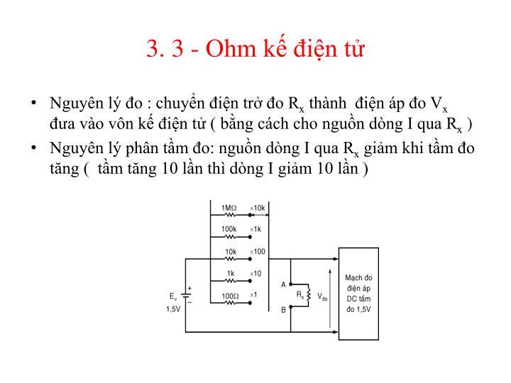 3. 3 - Ohm kế điện tử
