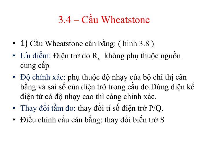 3.4 – Cầu Wheatstone