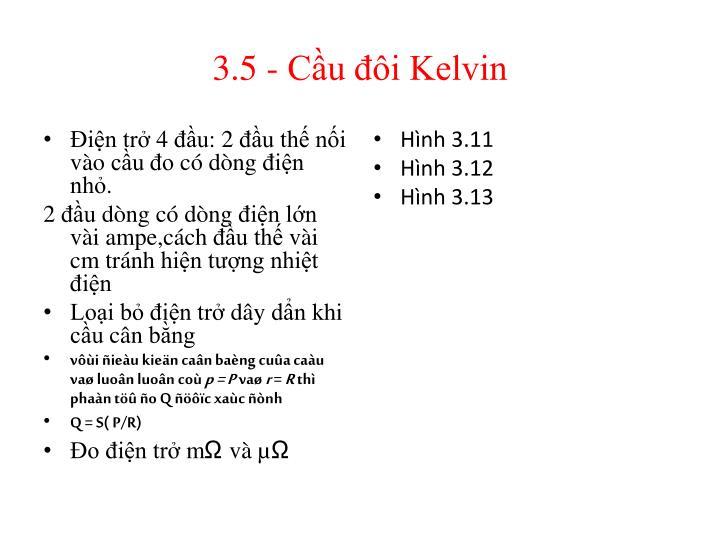 3.5 - Cầu đôi Kelvin