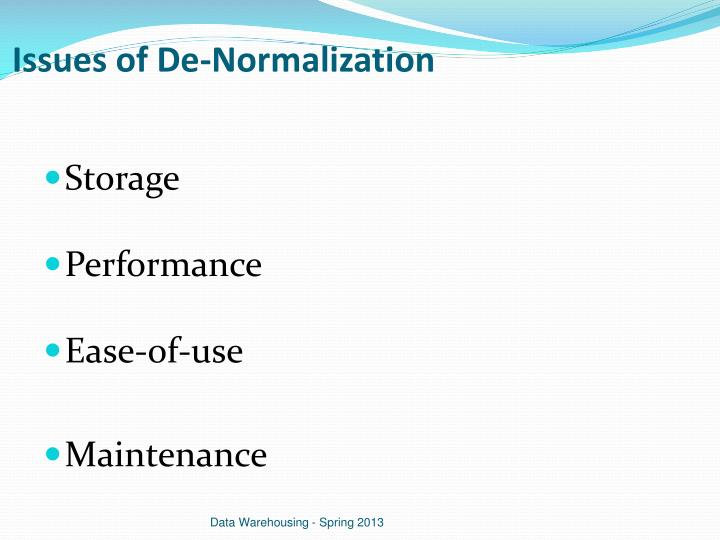 Issues of De-Normalization