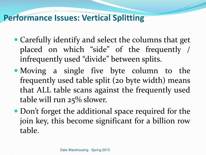 Performance Issues: Vertical Splitting