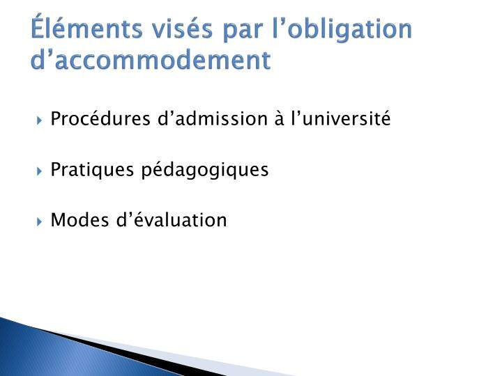 Éléments visés par l'obligation d'accommodement