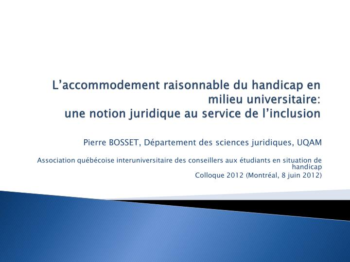 L'accommodement raisonnable du handicap en milieu universitaire: