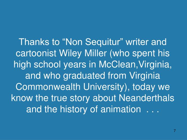 """Thanks to """"Non Sequitur"""" writer and"""