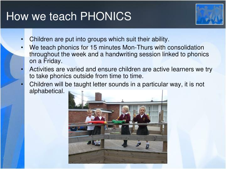 How we teach PHONICS