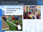prime area of learning communication and language