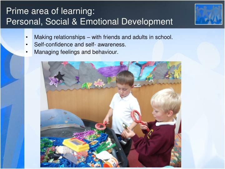 Prime area of learning personal social emotional development