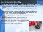 specific areas literacy how we support mark making and early writing