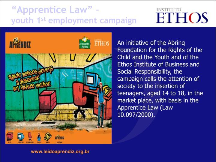 """Apprentice Law"" –"