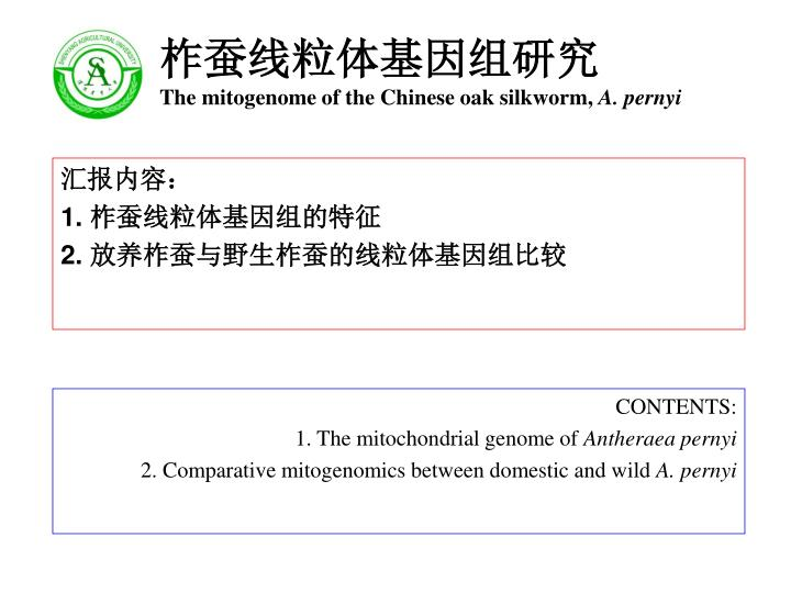 The mitogenome of the chinese oak silkworm a pernyi