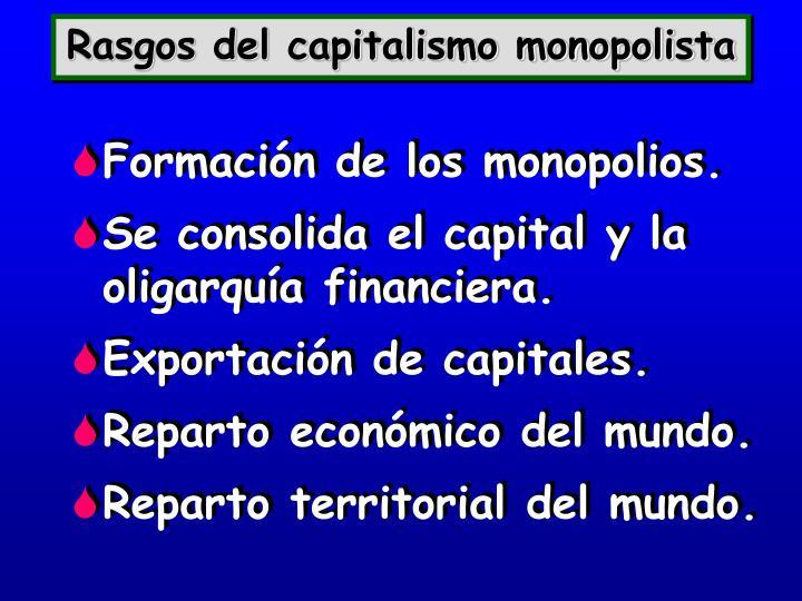 Rasgos del capitalismo monopolista