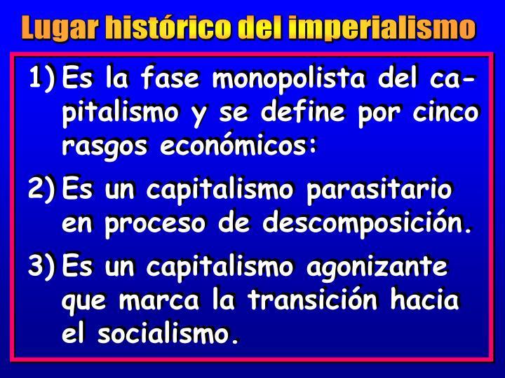 Lugar histórico del imperialismo