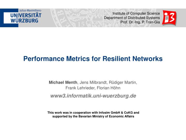 Performance Metrics for Resilient Networks