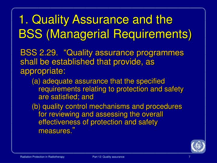 1. Quality Assurance and the BSS (Managerial Requirements)