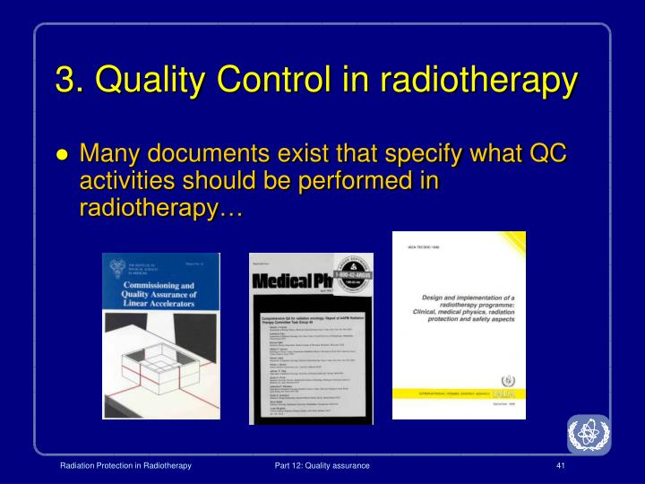 3. Quality Control in radiotherapy