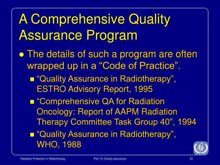 A Comprehensive Quality Assurance Program