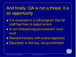 and finally qa is not a threat it is an opportunity