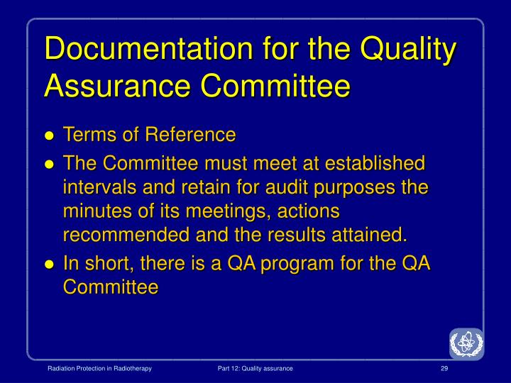 Documentation for the Quality Assurance Committee