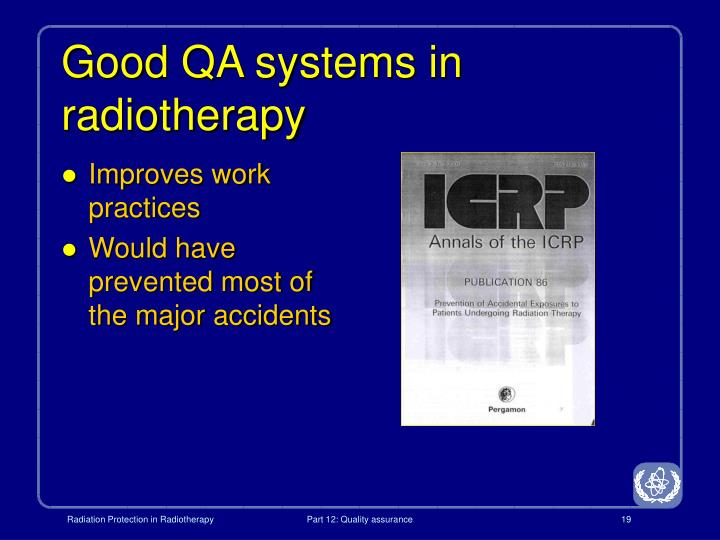 Good QA systems in radiotherapy
