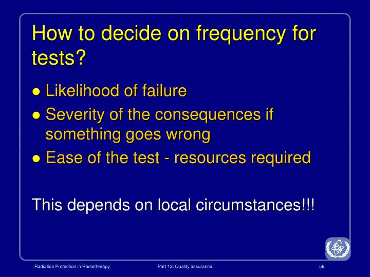 How to decide on frequency for tests?