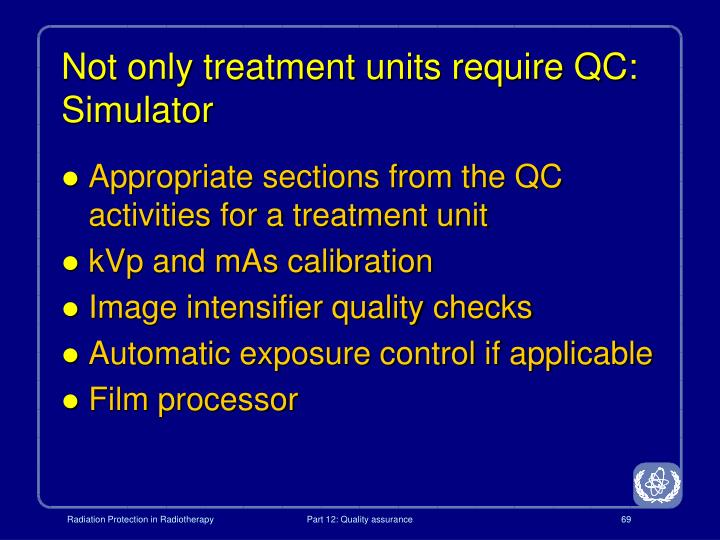 Not only treatment units require QC: Simulator