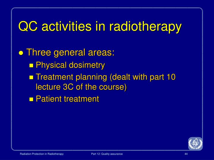 QC activities in radiotherapy