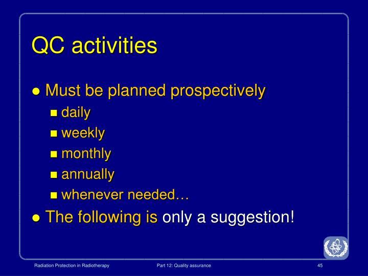 QC activities