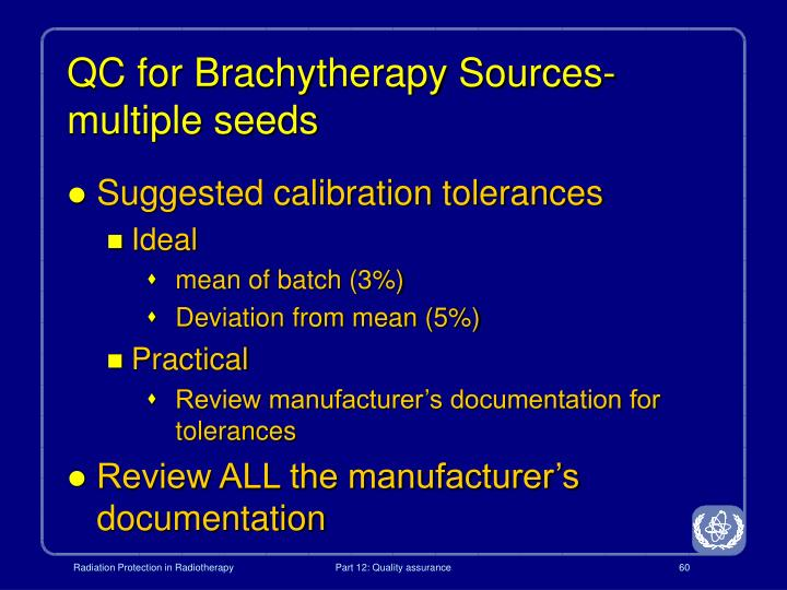 QC for Brachytherapy Sources- multiple seeds