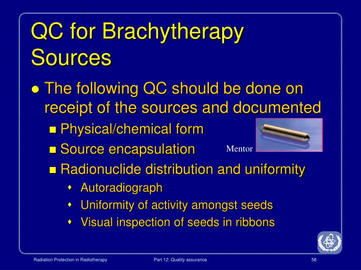 QC for Brachytherapy Sources