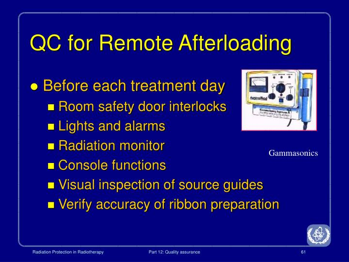 QC for Remote Afterloading