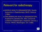 relevant for radiotherapy