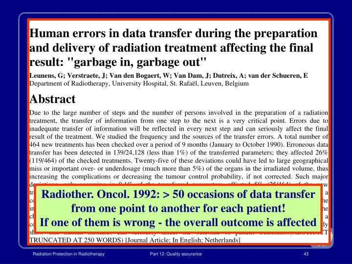 Radiother. Oncol. 1992: > 50 occasions of data transfer