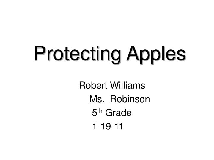 Protecting Apples