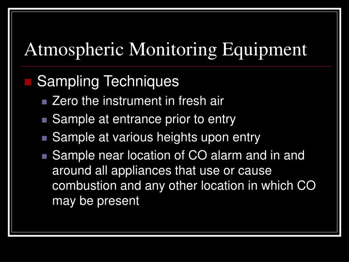 Atmospheric Monitoring Equipment
