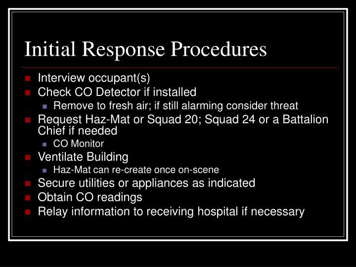 Initial Response Procedures