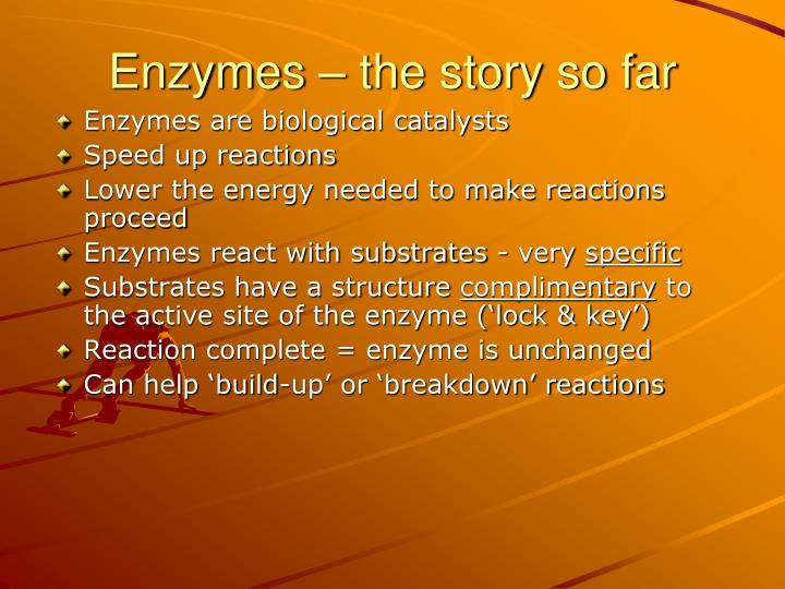 Enzymes the story so far