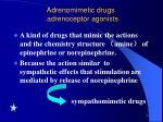 adrenomimetic drugs adrenoceptor agonists1