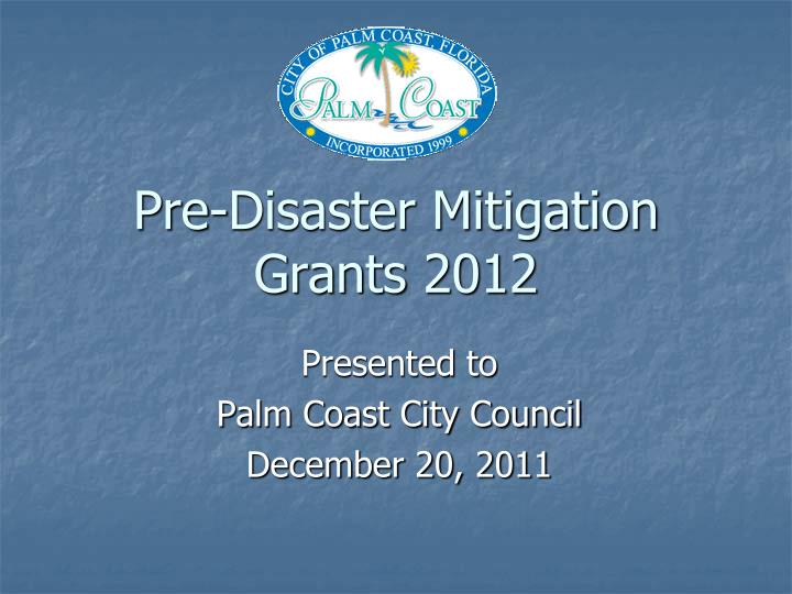 Pre disaster mitigation grants 2012