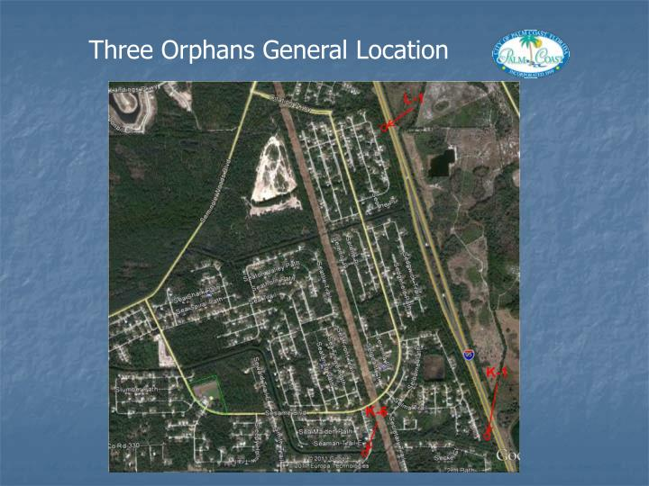 Three Orphans General Location