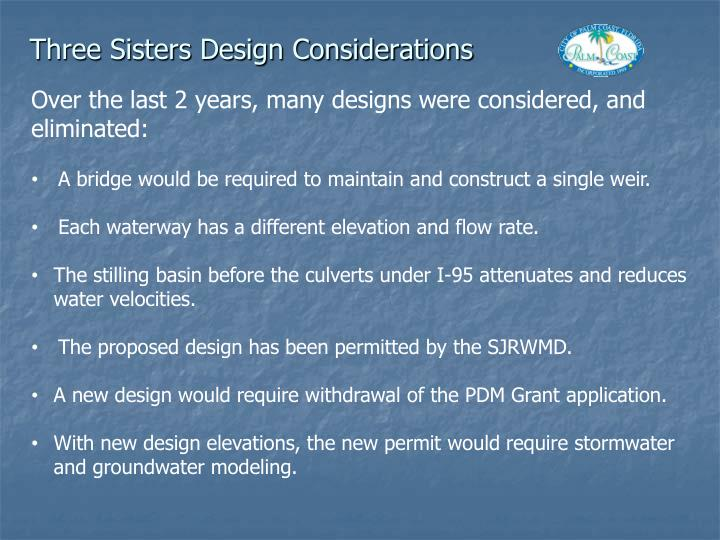 Three Sisters Design Considerations