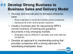 6 develop strong business to business sales and delivery model